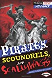 Pirates, Scoundrels, and Scallywags (Shockzone - Villains)