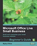 Microsoft Office Live Small Business: Beginner's Guide