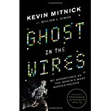 Ghost in the Wires: My Adventures as the World's Most Wanted Hackerby Kevin D. Mitnick