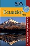 img - for Viva Travel Guides Ecuador and Galapagos 2014 book / textbook / text book