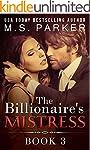 The Billionaire's Mistress 3: A Billi...