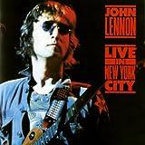 Live In New York City ~ John Lennon