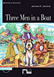 Three Men in a Boat - Buch mit Audio-CD (Black Cat Reading & Training - Step 3)