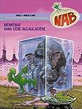 Nabuchodinosaure, tome 11 : Bienvenue dans l'ère glacière