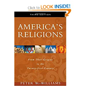 America's Religions: From Their Origins to the Twenty-first Century by Peter W. Williams