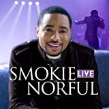 He's Gonna Come Through (w/... - Smokie Norful