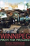 img - for Winnipeg from the Fringes by Walter Hildebrandt (2009-09-28) book / textbook / text book
