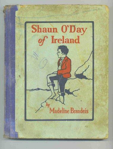 Shaun O'Day of Ireland:  Children of All Lands Stories, Madeline Brandeis