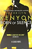 Born Of Silence: Number 5 in series (League)