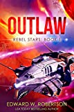 Outlaw (Rebel Stars Book 1) (English Edition)