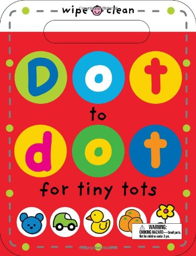 Dot to Dot for Tiny Tots (Wipe Clean)
