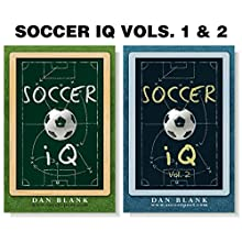 Soccer iQ (2 Book Series) | Livre audio Auteur(s) : Dan Blank Narrateur(s) : Don Bratschie