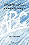 echange, troc Ernest Van de Velde - ABC Méthode Rythmique Volume 2 Cours Moyen
