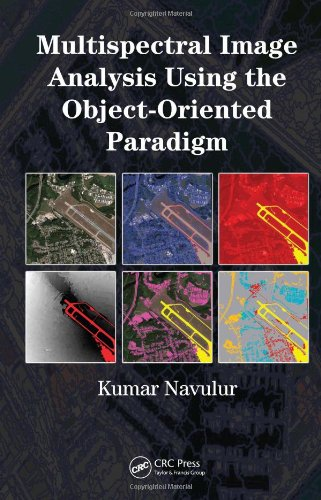 Multispectral image analysis using the object-oriented paradigm