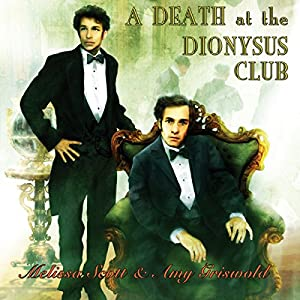 A Death at the Dionysus Club | [Melissa Scott, Amy Griswold]