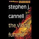 The Viking Funeral (       UNABRIDGED) by Stephen J. Cannell Narrated by Dick Hill