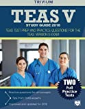 img - for TEAS V Study Guide 2016:: TEAS Test Prep and Practice Questions for the TEAS Version 5 Exam book / textbook / text book