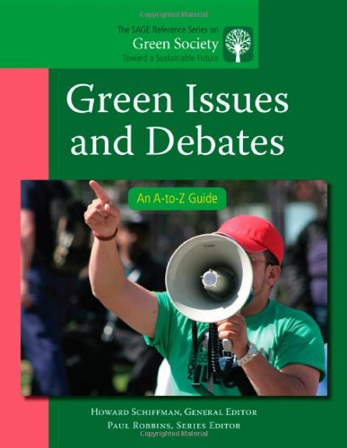 Green Issues and Debates: An A-to-Z Guide (The SAGE...