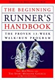 img - for Beginning Runner's Handbook: The Proven 13-Week Walk Run Program by Macneill, Ian, Clement, Doug (1999) Paperback book / textbook / text book