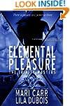 Elemental Pleasure (Trinity Masters B...