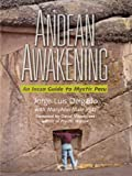 img - for Andean Awakening: An Inca Guide to Mystical Peru book / textbook / text book