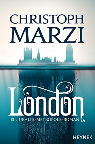 Christoph Marzi: London
