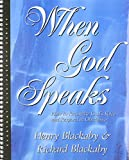 When God Speaks: How to Recognize God's Voice and Respond in Obedience (0805498222) by Henry T. Blackaby