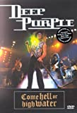 Deep Purple - Come Hell or High Water (Live 1993)