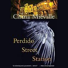 Perdido Street Station | Livre audio Auteur(s) : China Mieville Narrateur(s) : John Lee