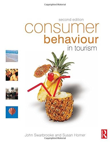 Consumer Behaviour in Tourism, Second Edition