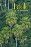 img - for By Donald R. Hodel Loulu: The Hawaiian Palm [Hardcover] book / textbook / text book