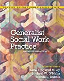 img - for Generalist Social Work Practice: An Empowering Approach (7th Edition) (Connecting Core Competencies) book / textbook / text book