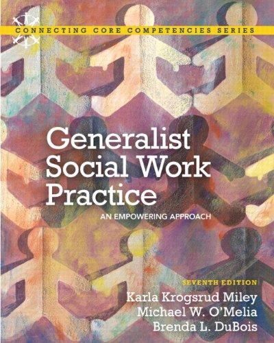 Generalist Social Work Practice: An Empowering Approach...