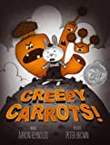 Creepy Carrots!: with audio recording