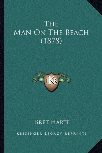 The Man on the Beach (1878) the Man on the Beach (1878)