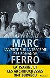 La vérite sur la tragédie des Romanov par Marc Ferro
