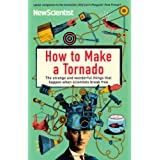 How to Make a Tornado: The strange and wonderful things that happen when scientists break free (New Scientist)by New Scientist