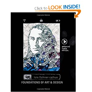 Foundations of Art and Design: An Enhanced Media Edition Lois Fichner-Rathus