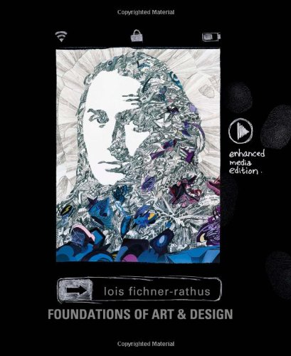 Foundations of Art and Design: An Enhanced Media Edition...