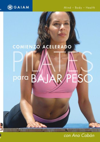 Quick Start Pilates For Weight Loss (Spanish)
