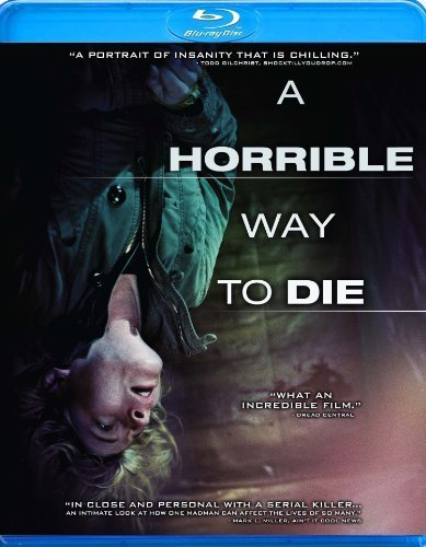 A Horrible Way to Die [Blu-ray] by ANCHOR BAY