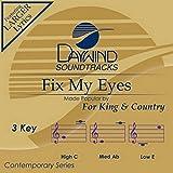 Fix My Eyes [Accompaniment/Performance Track] (Daywind Soundtracks Contemporary)