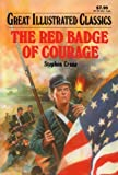 Image of The Red Badge of Courage (Great Illustrated Classics)