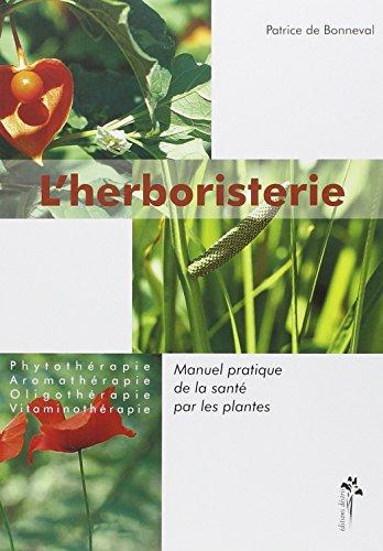 Lire le livre en ligne l 39 herboristerie manuel pratique for Plantes commande en ligne