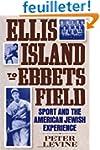 Ellis Island to Ebbets Field: Sport a...