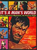 Its a Mans World: Mens Adventure Magazines, The Postwar Pulps