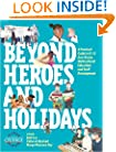 Beyond Heroes and Holidays: A Practical Guide to K 12 Anti Racist, Multicultural Education and Staff Development