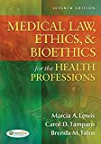 img - for Medical Law, Ethics, & Bioethics for the Health Professions book / textbook / text book