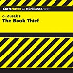 CliffsNotes on Zusak's The Book Thief | Janelle Blasdel