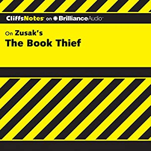 CliffsNotes on Zusak's The Book Thief Audiobook